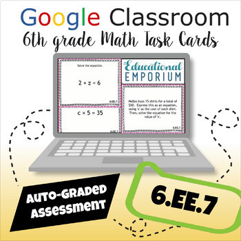 ⭐ AUTOMATICALLY GRADED ⭐ 6.EE.7 Task Cards ⭐ Equations With Forms X+P=Q and PX=Q