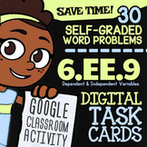 6.EE.9 Task Cards ✦ Independent & Dependent Variables Task Cards ✦ G Classroom™