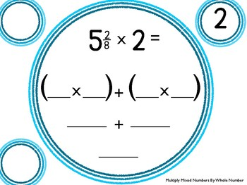 6.EE.A3 & 5.NF.B4: Multiply Mixed Number by Whole Numbers