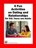 ESL Teens and ESL Adults: Dating and Relationships