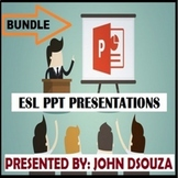 ESL PRESENTATIONS: BUNDLE