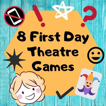 6 First Day Ice Breakers for Theatre