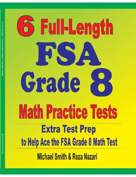 6 Full-Length FSA Grade 8 Math Practice Tests by The Math ...