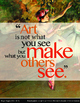 6 Inspirational Posters about Art Making