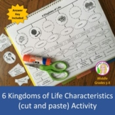 6 Kingdoms of Life Characteristics (cut and paste) Activity