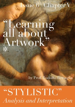"6 ""Learning all about Artworks"" - Chapter V - Stylistic analysis"
