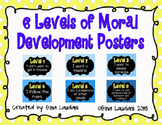 6 Levels of Moral Development Posters