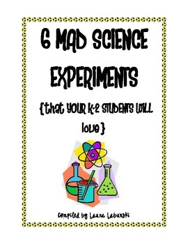6 Mad Science Experiments