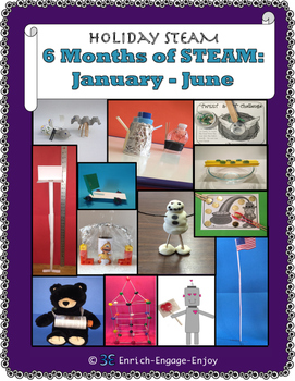 6 Months of STEAM: January - June  Holidays & Highlights Money $aving Bundle