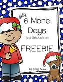 6 More Days (until Christmas Break) FREEBIE
