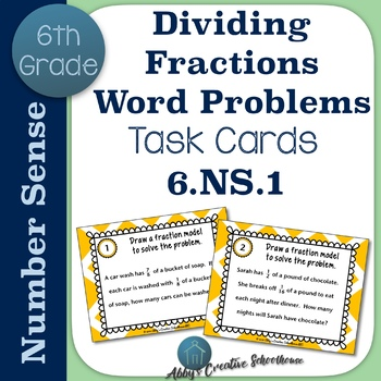 6.NS.1 Fraction Division Word Problem Task Cards