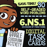 6.NS.1 Task Cards ✦ Divide Fractions Word Problems ✦ 6th Grade Google Classroom