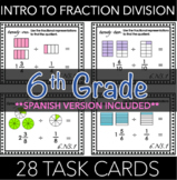 6.NS.1 Task Cards: Introduction to Division of Fractions (w/ Spanish Version)