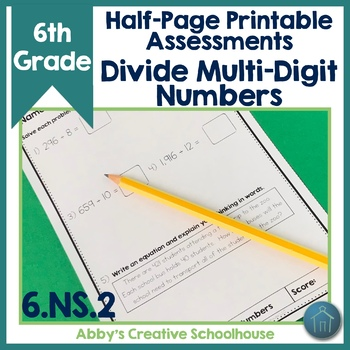 6.NS.2 Assessments Dividing Multi Digit Numbers