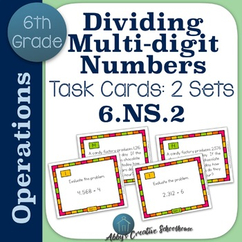 6.NS.2 Dividing Multi-digit Numbers Task Cards - 2 Sets!