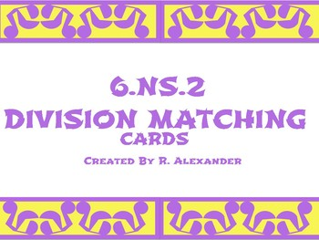 6.NS.2 Division Matching Cards