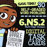 6.NS.2 Task Cards ✦ Multi-Digit Division Task Cards ✦ 6th Grade Google Classroom