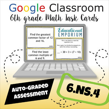 ⭐ GOOGLE CLASSROOM ⭐ 6.NS.4 Task Cards ⭐ GCF and LCM Task Cards