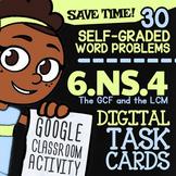 6.NS.4 ✦ LCM & GCF Task Cards ✦ Factors & Multiples Activity ✦ Google Classroom™