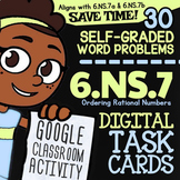 6.NS.7 Task Cards ✦ Comparing & Ordering Rational Numbers ✦ Google Classroom™