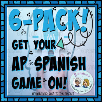 6-Pack! Conversation*Cultural Connect*Essay*E-Mail*Get Your AP Spanish Game On!