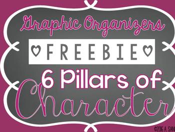 6 Pillars of Character ~ Graphic Organizers ~ FREE