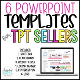 6 PowerPoint Templates for TPT Sellers