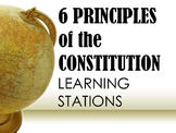 6 Principles of the Constitution Learning Stations