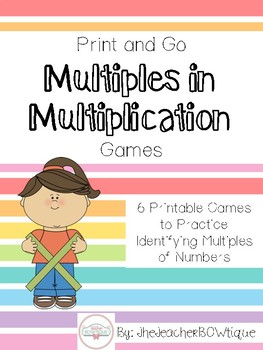 6 Print and Go Math Games: Multiples of Multiplication
