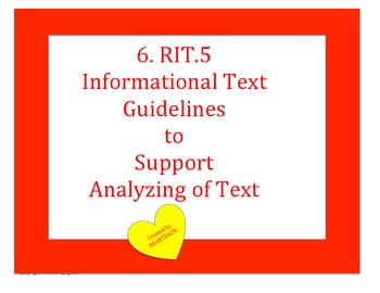 6. RIT.5 Informational Text Guidelines to Support Analyzing of Text