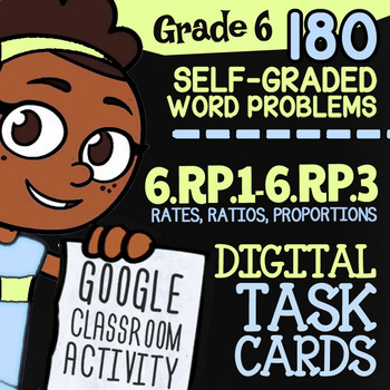 6.RP.1-6.RP.3 Self-Graded Task Cards | 6th Grade Ratios for Google Classroom™