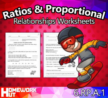 6.RP.1 - Ratios & Proportional Relationships Worksheets