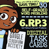 6.RP.3 Task Cards ✦ Unit Rate & Percent Word Problems ✦ Google Classroom™