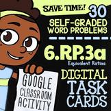 6.RP.3a Task Cards ✦ Equivalent Ratio Word Problems ✦ 6th Grade Google Classroom