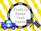 6.RP.A.3 Finding Speed/Time/Distance Task Cards