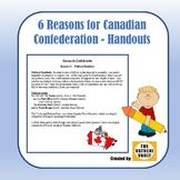 6 Reasons for Canadian Confederation - Handouts (Grade 8 Ontario History)