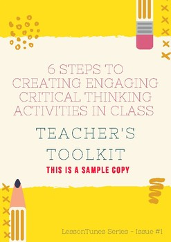 6 STEPS TO CREATING ENGAGING  CRITICAL THINKING ACTIVITIES IN CLASS (SAMPLE)