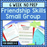6 Session Friendship Skills Group {NO PREP!}