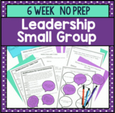 6 Session Leadership Skills Small Group {NO PREP!}