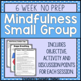 Mindfulness Activities For Counseling Small Groups - NO PREP