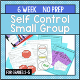 Self Control Small Group For Impulse Control Counseling Lessons  - NO PREP