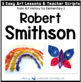 6 Smithson Sculpture: Famous Artists Lessons (from Art History for Elementary 2)