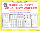 10 Spanish Phonics /G/ Fuerte and Suave (Hard /G/ and Soft /G/) Worksheets