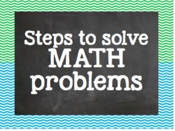 6 Steps to Solve Math Problems - Colorful Chevron Posters!!