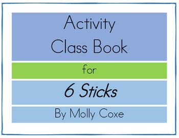 6 Sticks Activity