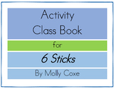 6 Sticks Activity