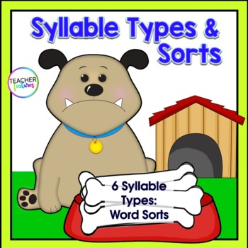 SYLLABLES ACTIVITIES | Syllable Types | WORD SORT | Dog Theme