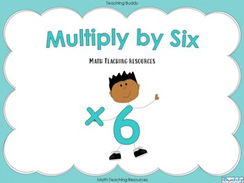 Multiply by Six