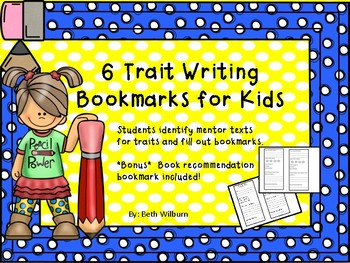 6 Trait Writing Bookmarks for Kids