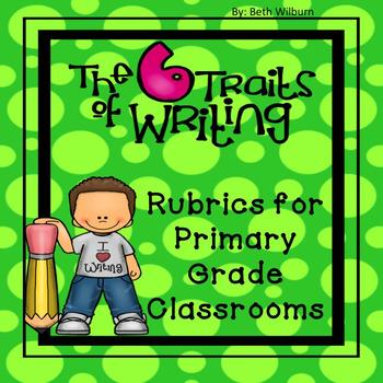 6 Trait Writing Rubrics for Primary Grades